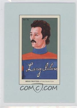 2010-11 In the Game 100 Years of Collecting - Multi-Product Insert [Base] #76 - Bryan Trottier