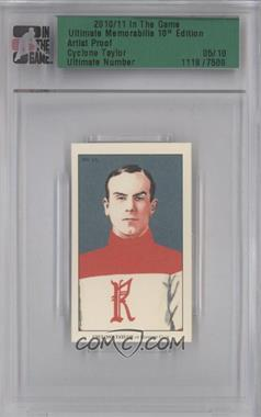 2010-11 In the Game Ultimate Memorabilia 10th Edition - [Base] - Artist Proof #1119 - Cyclone Taylor /10