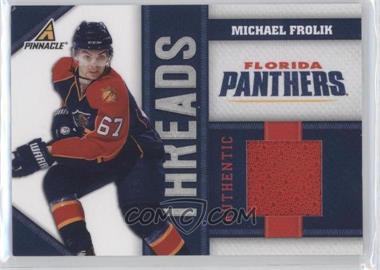 2010-11 Panini Pinnacle - Threads #FK - Michael Frolik /499