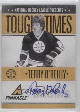 2010-11 Panini Pinnacle - Tough Times - Autographs [Autographed] #TO - Terry O'Reilly /250