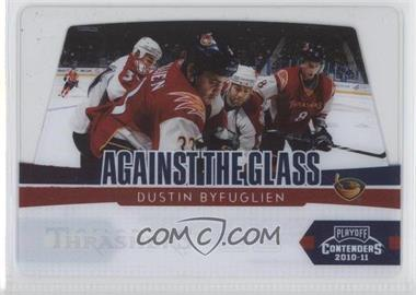 2010-11 Panini Playoff Contenders - Against the Glass #12 - Dustin Byfuglien