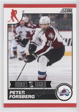 2010-11 Score Rookies & Traded - [Base] #577 - Peter Forsberg