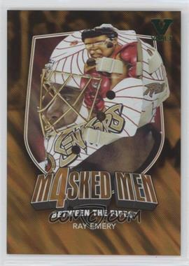 2011-12 In the Game Between the Pipes - Masked Men 4 - Gold #MM-16 - Ray Emery /10