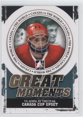 2011-12 In the Game Canada VS the World - Great Moments #GM-05 - Vladislav Tretiak