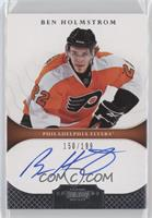 Autographed Rookies - Ben Holmstrom /199