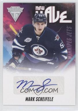 2011-12 Panini Titanium - New Wave Signatures #21 - Mark Scheifele