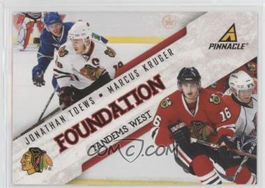 2011-12 Pinnacle - Foundation Tandems West #2 - Jonathan Toews, Marcus Kruger