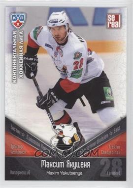 2011-12 SE Real KHL - Traktor Chelyabinsk #TRK 021 - Maxim Yakutsenya