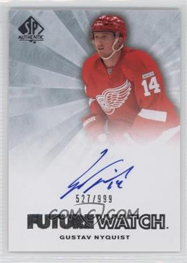2011-12 SP Authentic - [Base] #221 - Autographed Future Watch - Gustav Nyquist /999