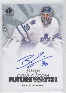 2011-12 SP Authentic - [Base] #266 - Autographed Future Watch - Ben Scrivens /999