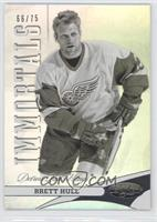 Immortals - Brett Hull /75