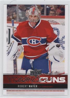 2012-13 Upper Deck - [Base] #232 - Robert Mayer