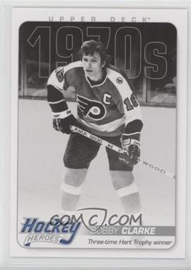 2012-13 Upper Deck - Hockey Heroes 1970s #HH28 - Bobby Clarke