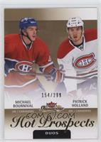 Hot Prospects Duos - Michael Bournival, Patrick Holland /299
