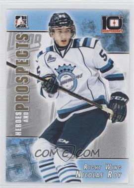 2013-14 In the Game Heroes and Prospects - 10th Anniversary Tribute #T-08 - Nicolas Roy