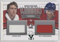 Patrick Roy, Guy Carbonneau #/1