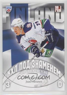 2013-14 Sereal KHL 6th Season - KHL Under the Flag #WCH-022 - Juuso Hietanen