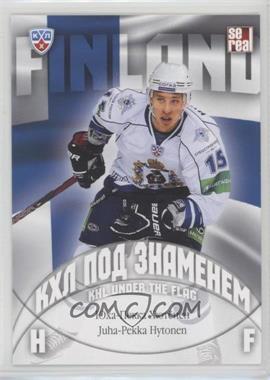 2013-14 Sereal KHL 6th Season - KHL Under the Flag #WCH-028 - Juha-Pekka Hytonen