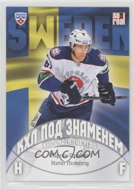 2013-14 Sereal KHL 6th Season - KHL Under the Flag #WCH-090 - Martin Thornberg