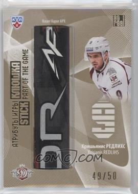 2013-14 Sereal KHL Gold Collection - Part of the Game Stick #STI-014 - Krisjanis Redlihs /50