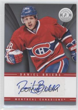 2013-14 Totally Certified - Signatures #TS-DBR - Daniel Briere