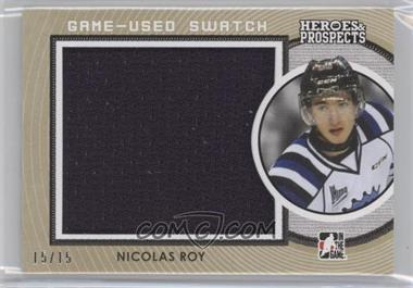 2014-15 In the Game Heroes and Prospects - Game Used Jersey - Gold #GUJ-16 - Nicolas Roy /15