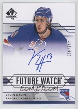 2014-15 SP Authentic - [Base] #294 - Kevin Hayes /999