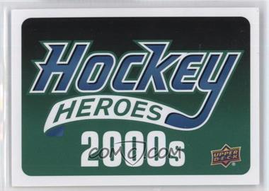 2014-15 Upper Deck - Hockey Heroes 2000's #NoN - Header