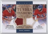 P.K. Subban, Brendan Gallagher