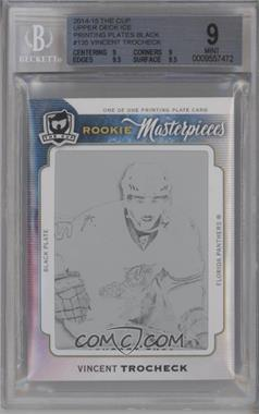 2014-15 Upper Deck Ice - [Base] - 14-15 The Cup Rookie Masterpieces Printing Plate Black #ICE-135 - Vincent Trocheck /1 [BGS9MINT]