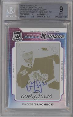 2014-15 Upper Deck Trilogy - [Base] - 14-15 The Cup Rookie Masterpieces Printing Plate Yellow Autographed [Autographed] #TRI-150 - Vincent Trocheck /1 [BGS 9 MINT]