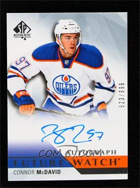 2015-16 SP Authentic - [Base] #226 - Future Watch Autographs - Connor McDavid /999