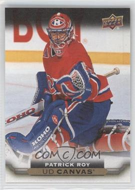2015-16 Upper Deck - UD Canvas #C246 - Patrick Roy