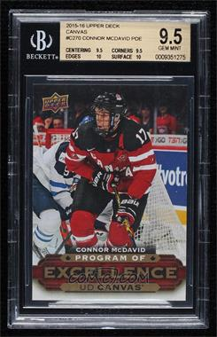 2015-16 Upper Deck - UD Canvas #C270 - Program of Excellence - Connor McDavid [BGS9.5GEMMINT]