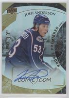 Rookie Premiere Uncommon Autograph - Josh Anderson [EXtoNM] #/499