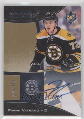 2015-16 Upper Deck Ultimate Collection - [Base] #61 - Autographed Ultimate Rookies - Tier 1 - Frank Vatrano /299