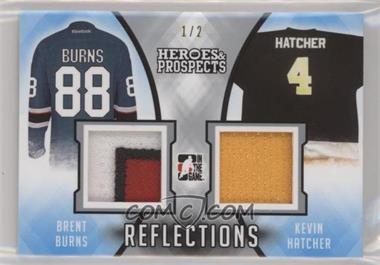 2016-17 Leaf In the Game Heroes & Prospects - Reflections #R-14 - Brent Burns, Kevin Hatcher /2