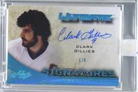 Clark Gillies [Uncirculated] #1/5