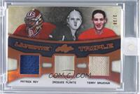 Patrick Roy, Jacques Plante, Terry Sawchuk [Uncirculated] #/30