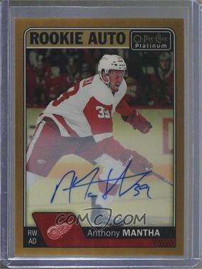 2016-17 O-Pee-Chee Platinum - Rookie Autographs - Golden Treasures #R-AN - Anthony Mantha /1