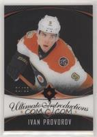 Ultimate Introductions - Ivan Provorov #/25