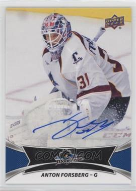 2016-17 Upper Deck AHL - Autographs #81 - Anton Forsberg