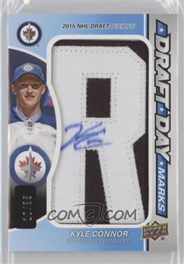 2016-17 Upper Deck SP Game Used - Draft Day Marks #DDM-KC - Rookies - Kyle Connor /35