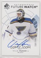 Future Watch Autographs - Ville Husso #/999