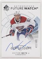 Future Watch Autographs - Victor Mete #/999