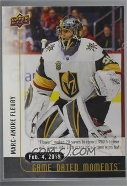 2017-18 Upper Deck Game Dated Moments - 2nd Period #46 - (Feb. 4, 2018) - Fleury Moves Past Hasek into the 13th Slot for All-Time Goalie Wins