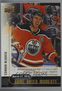 2017-18 Upper Deck Game Dated Moments - 2nd Period #66 - (March 27, 2018) - McDavid Posts His First 40+ Goal Season While Achieving His Second Consecutive 100+ Point Season