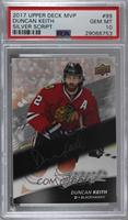 Duncan Keith [PSA 10 GEM MT]