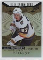 Rookie Premieres Level 1 - Vadim Shipachyov /999