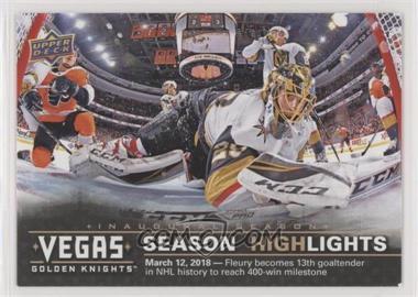 2017-18 Upper Deck Vegas Golden Knights - [Base] #46 - Season Highlights - Fleury 400 Wins: March 12, 2018